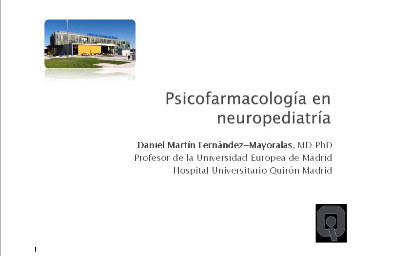 Conferencia sobre «Psicofarmacología en Neuropediatría» impartida por el Dr. Daniel Martín Fernández-Mayoralas